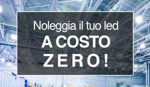 Noleggio costo zero LED